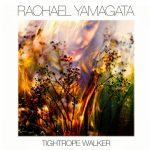Cover:Rachel Yamagata – Tightrope Walker