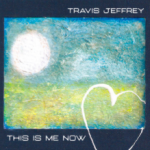 Cover:Travis Jeffery – This is Me Now