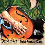 Cover:Robert Sarazin Blake – Recitative