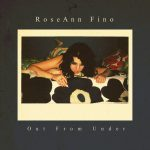 Cover:RoseAnn Fino – Out From Under