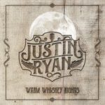 Cover:Justin Ryan – Warm Whiskey Nights