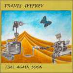 Cover:Travis Jeffrey – Time Again Soon
