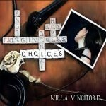 Cover:Willa Vincitore – Choices