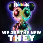Cover:The Rabbbits – We Are The New They